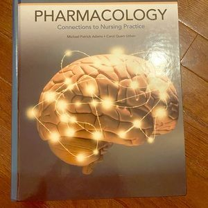 Other - Pharmacology Connections to Nursing Practice